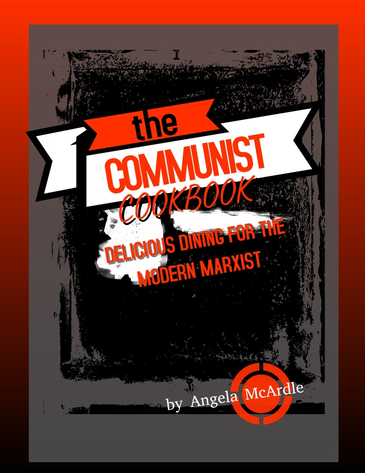 Copy of Communist Cookbook Paperback Cover